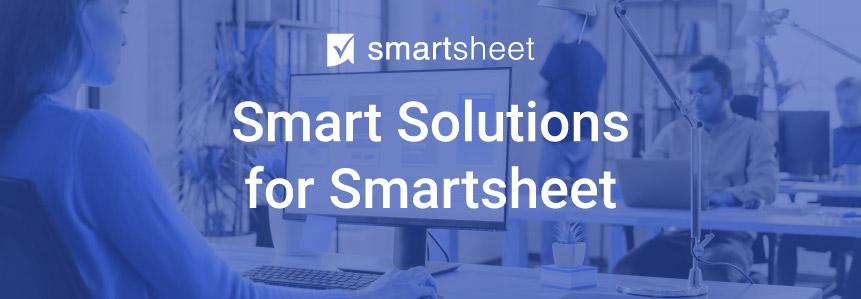 Smart Solutions for Smartsheet - Rego Consulting